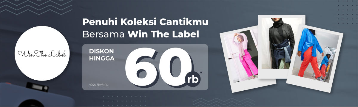 Voucher Promo Win The Label 60rb